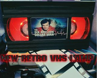 Retro Vhs Lamp,  The Six Million Dollar Man,  Night Light Stunning Collectable,  Top