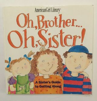 American Girls Paperback Book Oh,  Brother - - Oh,  Sister A Sister
