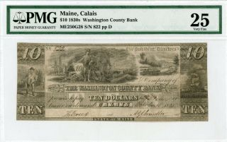 1835 $10 The Washington County Bank - Calais,  Maine Note Pmg Vf 25