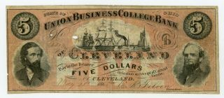1865 $5 The Union Business College Of Cleveland,  Ohio College Currency Note