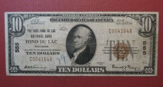 1929 $10 Fond Du Lac,  Wi National Currency Note -,  Minor Issues