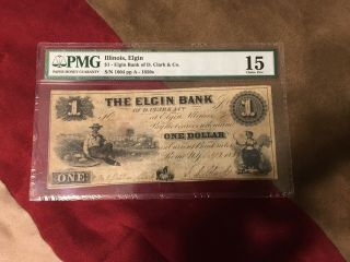 1850's The Elgin Bank (d.  Clark & Co. ) Bank Note $1 Pmg