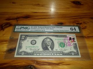1976 $2 Federal Reserve Note Chicago Pmg Cert 64 First Day Stamp Cancel