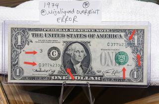 Error Strong Misaligned Overprint 1974 $1 Federal Reserve Note Higher Grade