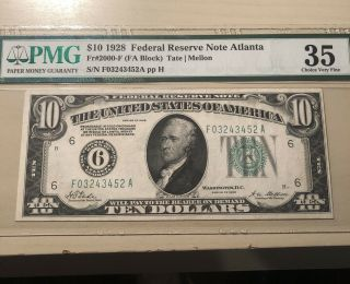 1928 $10 Note Atlanta Fr.  2000 - F Fa Block Tate Pmg 35 Choice Vf