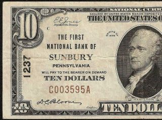 1929 $10 Dollar Sunbury Pennsylvania National Bank Note Currency Old Paper Money