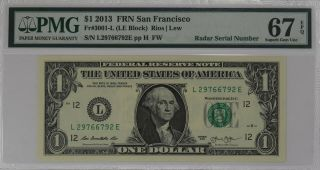 2013 $1 Federal Reserve Note San Francisco Fr 3001 - L 67 Epq Radar Serial (792e)