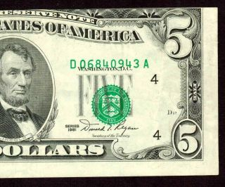 ((error))  $5 1981 Federal Reserve Note ( (misaligned))  Currency