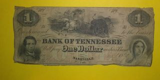 Bank Of Tennessee 1861 One Dollar Nashville Note