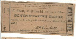 The County Of Brunswick - 75 - Cent Note - March 29th 1862