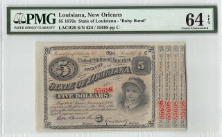 United States / Louisiana,  Orleans 1874 Pmg Choice Unc 64 Epq $5 Baby Bond