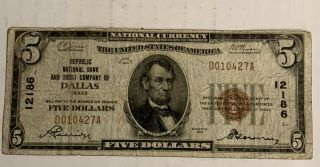 1929 $5 Republic National Bank & Trust Of Dallas,  Tx Ch.  12186