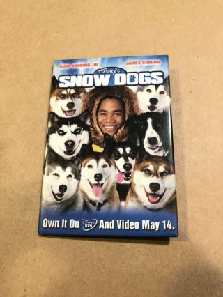 Zl Walt Disney Snow Dogs Dvd Promo Movie Pin Button Pinback Cuba Gooding Jr.