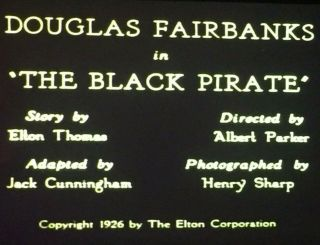 "8mm Silent Film "" The Black Pirate "" 1926 2 - 800"