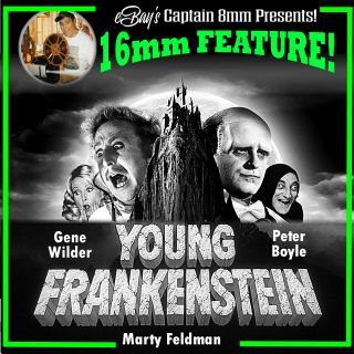 "16mm Feature "" Young Frankenstein "" (1974) Gene Wilder,  Peter Boyle"