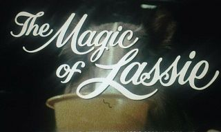 The Magic Of Lassie 1978 16mm Color Trailer James Stewart Mickey Rooney