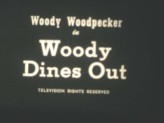 16 Mm B & W Sound Castle Woody Woodpecker Cartoon Woody Dines Out 1945