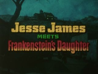 16mm Film Jesse James Meets Frankenstein