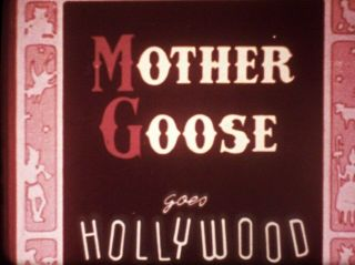 16mm Mother Goose Goes Hollywood Disney