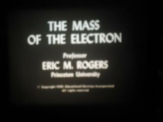 16mm The Mass Of Electron Science Educational 1959 800