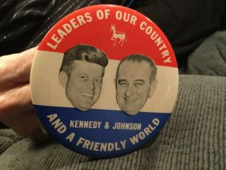 Kennedy & Johnson 1960 Presidential Pinback Button Leaders Of Our Country Jfk