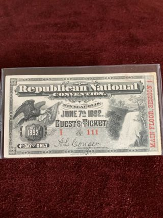 1892 Republican National Convention Guest Ticket Main Floor Session 1 4th Day