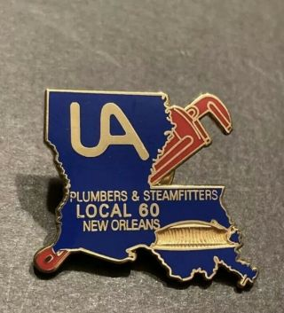 Ua Plumbers Pipefitters Steamfitters Union Local 60 Orleans.  Pin / Lapel.