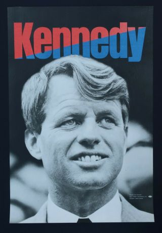 Robert Kennedy Presidential Campaign Poster 1968