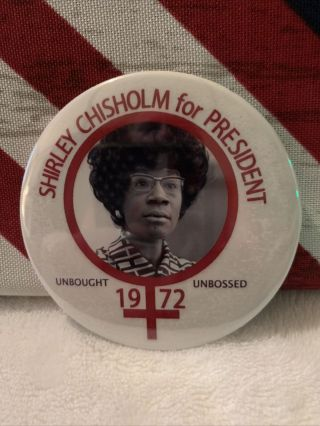 Shirley Chisholm 1972/2020 Presidential Campaign Pin Button Political - 3""