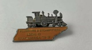 Ua Plumbers & Steamfitters Local 43 Chattanooga,  Tn.  Locomotive/ Train Pin