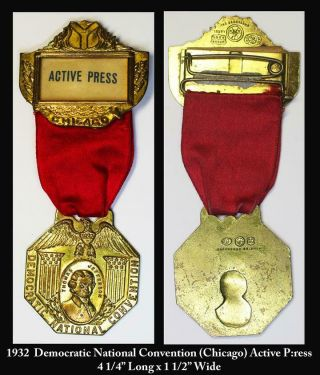 1932 Active Press Lapel Medal - Democratic National Convention - Pinback & Ribbon