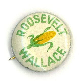 "Great "" Roosevelt - Wallace "" 1940 Agriculture Campaign Button"
