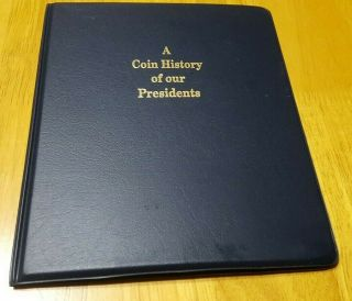 A Coin History Of Our Presidents