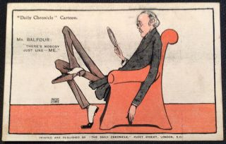 """Daily Chronicle Political Cartoon Postcard Mr Balfour """"there's Nobody Just Like"""