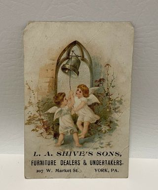 York Pa - L.  A.  Shive's Furniture & Undertaker Funeral 1800's Business Trade Card