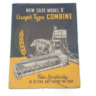 The Case  Model K  Auger Type Combine Loose Leaf Advertising Pamphlet