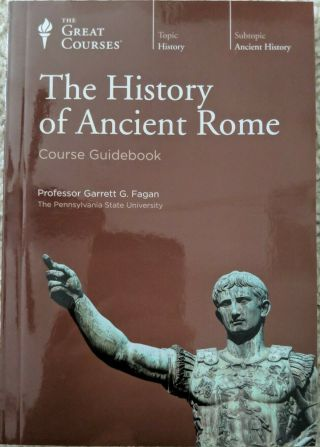 Great Course - History Of Ancient Rome