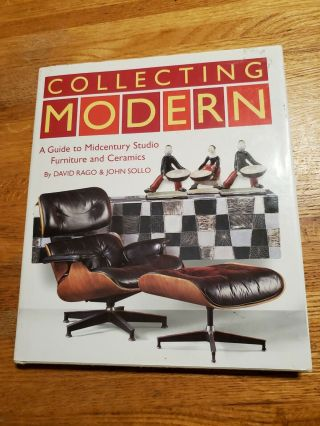 Collecting Modern A Guide To Mid - Century Furniture & Ceramics Pottery Book 2001