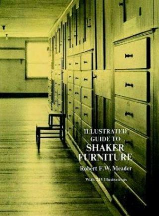 Illustrated Guide To Shaker Furniture By Robert F.  Meader