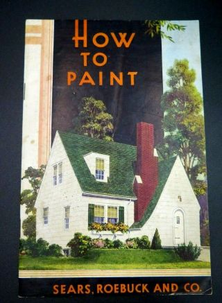 1938 Booklet How To Paint Sears Roebuck And Co.  House Homes Furniture
