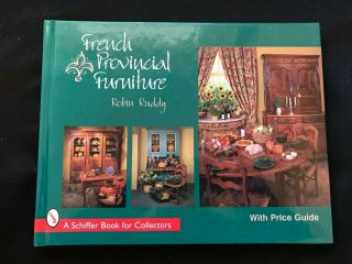 French Provincial Furniture Hardcover Robin Ruddy 1998